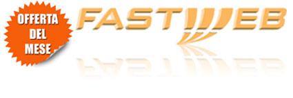 Offerte ADSL FASTWEB in promozione a ottobre 2013